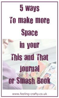 5 Easy Ways to Create More Space in your Stampin' Up! This and That Journal / Smash Book - check them out here