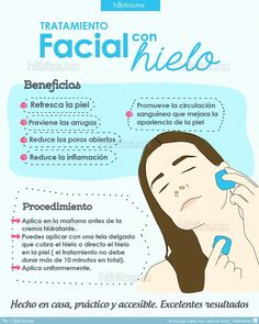 TRATAMIENTO FACIAL CON HIELO pruébenlo Beneficios: - Refresca la piel - Previene las arrugas - Reduce los poros abiertos - Reduce la inflamación - Promueve la circulación sanguínea que mejora la apariencia de la piel