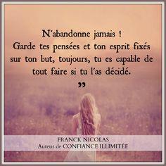 N'abandonne jamais ! Type 1, Life Quotes, Positivity, Motivation, Movie Posters, Inspiration, Phrases, Theater, Attitude