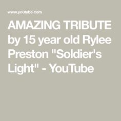 """AMAZING TRIBUTE by 15 year old Rylee Preston """"Soldier's Light"""" - YouTube T Youtube, Nbc News, 15 Years, Preston, Year Old, Itunes, Soldiers, Album, Amazing"""