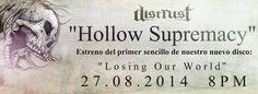 """Cresta Metálica Producciones » Distrust estrená el nuevo sencillo """"Hollow Supremacy"""" de su álbum """"Losing Our World"""""""