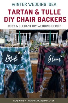These easy DIY chair backers in tartan and tulle are the perfect combination of cozy and elegant - great for a winter wedding or couple's shower! Get all the details now at fernandmaple.com.