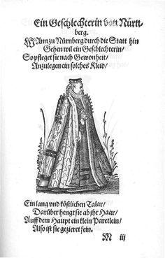 Frauen-Trachtenbuch A patrician from Nuremberg wearing a Talar.