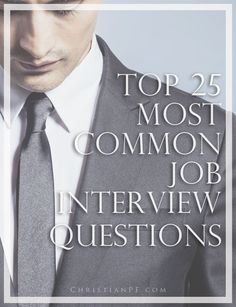 the 25 most common #job interview questions asked http://christianpf.com/common-job-interview-questions-asked/