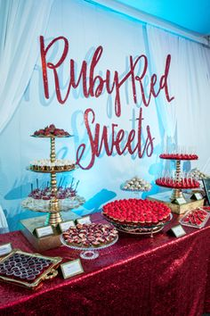 An all-red assortment of desserts recalled the ruby slippers from <em>The Wizard of Oz</em>.