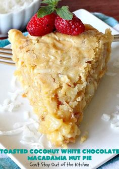 Toasted Coconut White Chocolate Macadamia Nut Pie – Can't Stay Out of the Kitchen White Chocolate Sauce, White Chocolate Macadamia, Pie Dessert, Dessert Recipes, Caramel Pecan Pie, Chocolate Meringue Pie, Good Pie, Coconut Desserts, Baked Chips