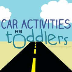 Car Activities for toddlers.