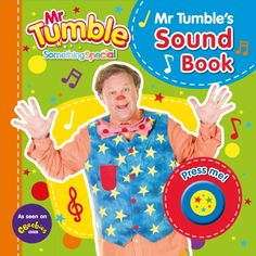 Something Special: Mr Tumble's Sound Book - Mr Tumble Toys Mr Tumble Toys, 1st Birthday Presents, Birthday Cakes, Book Press, Primary Teaching, Thing 1, Stuff And Thangs, Something Special, Islands
