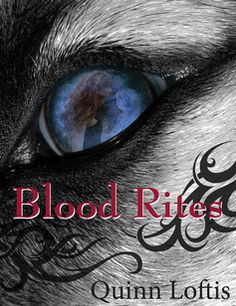 Blood Rites (The Grey Wolves, #2) by Quinn Loftis - Man, I couldn't put it down.  What an amazing and intriguing world Quinn has crafted.  I love the pace of these books.  Book #3, here I come!