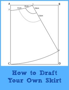 Pattern Drafting Tutorial:  How to make your own skirt - FREE SEWING PATTERNS AND TUTORIALS | On the Cutting Floor