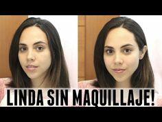CÓMO VERTE LINDA SIN MAQUILLAJE EN 5 MINUTOS! | What The Chic - YouTube