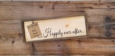 Hey, I found this really awesome Etsy listing at https://www.etsy.com/listing/503849018/rustic-happily-ever-after-wood-sign