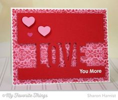 Damask Background, Smitten with You, All My Love Die-namics, Love Die-namics - Sharon Harnist #mftstamps