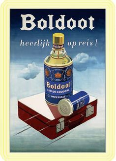 Boldoot my Oma's favorite eau de toilette Vintage Crafts, Vintage Ads, Vintage Posters, Old Advertisements, Advertising Poster, Brylcreem, Old Commercials, Art Deco Posters, Old Signs