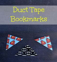Duct Tape Bookmarks: Craft