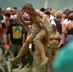 """Woodstock & The Sanctity of Illusion"". After the rainstorm, plenty of mud!! It didn't stop the fun"