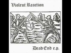 UK Violent Reaction - Dead End (EP 2014)