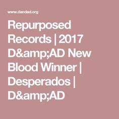 Repurposed Records |  2017 D&AD New Blood Winner |  Desperados  | D&AD