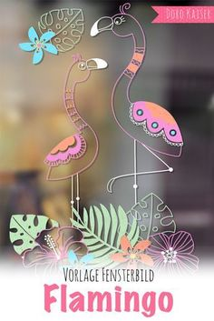 Summer decoration DIY: template for a window picture with flamingo: simply paint on the window pane or glass door with wipeable chalk markers. A foolproof decoration for your summer home. Illustration Photo, Graphic Illustration, Windows Color, Summer Deco, Window Art, Window Picture, Flamingo Art, Garden Windows, Picture Sharing