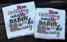 Move Outta My Way My Daddy Is On His Way Military Homecoming Shirt
