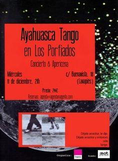 Entradas para Ayahuasca Tango en Madrid el 11 de diciembre 2013 en notikumi