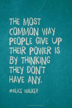 Alice Walker quote via Postful.ly