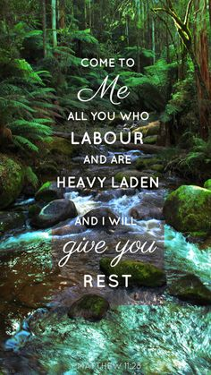 """Jesus will give you rest. """"Come to Me all you who labour and are heavy laden and I will give you rest. Bible Encouragement, Bible Verses Quotes, Bible Scriptures, Healing Scriptures, Bible Art, Faith Quotes, Wisdom Quotes, Soli Deo Gloria, Love"""