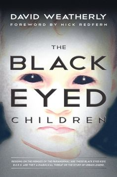HorrorTalk.com review of David Weatherly's non-fiction novel The Black Eyed Children. Review written by Gabino Iglesias.