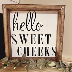 signs are one of our favourites! we can do lots of designs and sayings Sweet Cheeks, Bathroom Signs, Sayings, Design, Home Decor, Decoration Home, Lyrics, Room Decor, Bath Sign