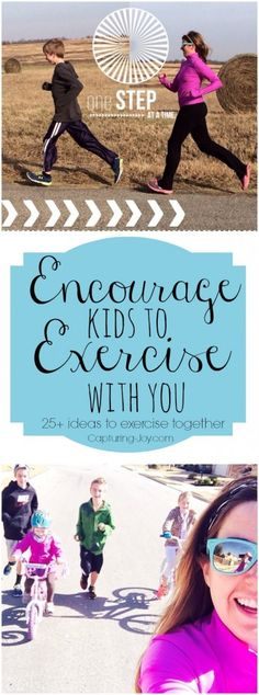 25 ways to get kids(and you) moving this spring/summer!  Fun exercise ideas to do as a family!  Capturing-Joy.com
