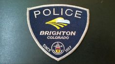 Brighton Police Patch, Adams County, Colorado (Current 2012 Issue)
