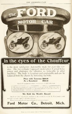 """Ford ad 1904 Detroit, Mich. """"The Ford Motorcar is the most satisfactory Automobile made for every-day service. The two cylinder (opposed) motor gives 3 actual horse power and eliminates the vibration so noticeable in other machines......"""""""