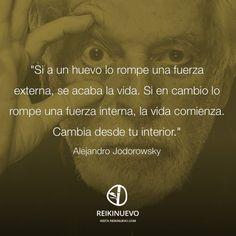 Alejandro Jodorowsky: Cambia desde tu interior