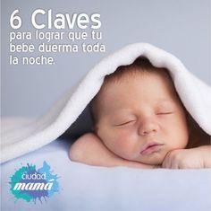 TIPS PARA #MAMÁ: ¿Sabes cómo lograr que tu bebé duerma toda la noche?
