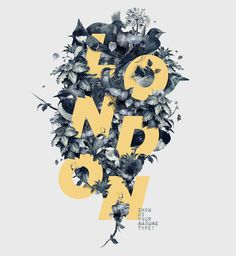 Floral Typography Designs that Combine Flowers & Text London, Show Us Your Type! by Fabian De Lange Floral (disambiguation) To be floral is to pertain to flowers. Floral may also refer to: Graphic Design Posters, Graphic Design Typography, Lettering Design, Graphic Design Inspiration, Graphic Art, Vintage Graphic, Flower Typography, Bold Typography, Typography Poster