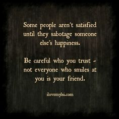 Be careful who you trust. - I Love My LSI