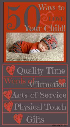 50 Concrete Ways to Love Your Child using the five love languages.