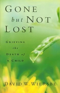 The book that ministered to my husband most after our son died.