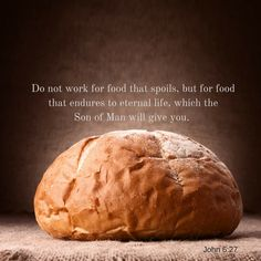 "#MondayMotivation  #Jesus said, ""Don't work for food that spoils, but for food that lasts to eternal life, which the Son of Man will give you"" (John 6:27)  Earthly life is surely so short. Either we will see the parting of our dear ones, or they will see our parting.  #God bless  #Prayer #Bible"