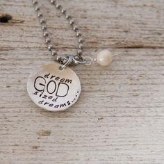 {dream GOD sized dreams} jewelry we make