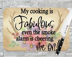 My Cooking is Fabulous, Smoke Alarm Cutting Board, Glass Cutting Board, Cutting board, Kitchen Decor, Anniversary Gift, Housewarming Gift by DirtRoadGraphicsInc on Etsy