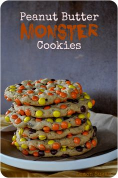 If I wanted to eat all my calories and fat for the day with one cookie- it would be this one! :)  Peanut Butter Monster Cookies  I would use mini M instead though
