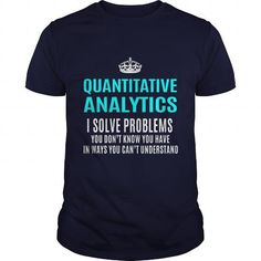 Bargain Funny QUANTITATIVE T-Shirts Discount Funny QUANTITATIVE T-Shirts Check more at http://wow-tshirts.com/job-title-t-shirts/funny-quantitative-t-shirts.html