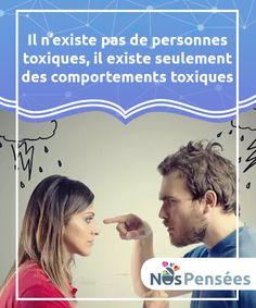 """Il n'existe pas de personnes toxiques, il existe seulement des comportements toxiques  L'idée selon laquelle il existe des """"personnes toxiques"""" s'est répandue. En effet, l'adjectif """"toxique"""" s'applique désormais très facilement à toute personne présentant des difficultés relationnelles. D'une manière ou d'une autre, cela a contribué à exacerber l'intolérance. Il est donc temps de préciser qu'en réalité, il n'existe pas de personnes toxiques, seulement des comportements toxiques."""