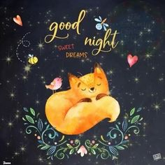 """Good Night Quotes and Good Night Images Good night blessings """"Good night, good night! Parting is such sweet sorrow, that I shall say good night till it is tomorrow."""" Amazing Good Night Love Quotes & Sayings Good Night Cat, Good Night Love Quotes, Good Night I Love You, Beautiful Good Night Images, Good Night Prayer, Good Night Messages, Good Night Sweet Dreams, Good Night Moon, Good Night Greetings"""