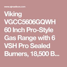 Viking VGCC5606GQWH 60 Inch Pro-Style Gas Range with 6 VSH Pro Sealed Burners, 18,500 BTU TruPower Plus Burner, VariSimmers, ProFlow Convection Ovens, Manual Clean, 12 Inch Griddle and 12 Inch Grill: White, Natural Gas