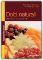 Libri Libro Ricette Per Dolci Naturali € 23,90 Fruit Salad, Cantaloupe, Oatmeal, Pizza, Breakfast, Food, Book, Old Dresses, The Oatmeal