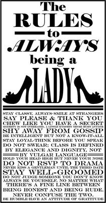 Rules to live by ladies.