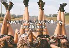 Have a photo shoot with my best friends. ♡