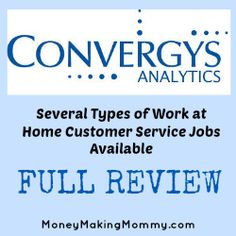 If you're struggling to find work at home, Convergys is typically hiring. They offer three types of customer service positions. Get details and how to apply.